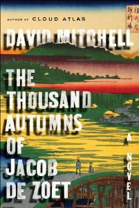 the_thousand_autumns_of_jacob_de_zoet-david-mitchell-cloud-atlas