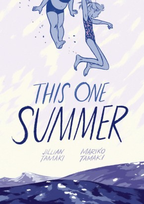 This One Summer, by Mariko Tamaki and Jillian Tamaki