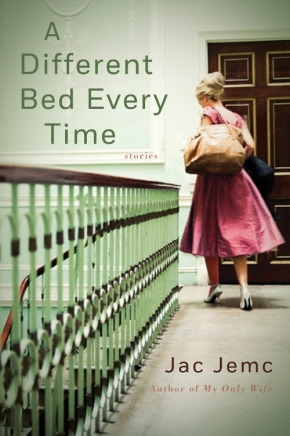 A Different Bed Every Time, by Jac Jemc