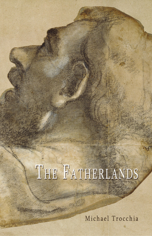 The Fatherlands - Michael Trocchia