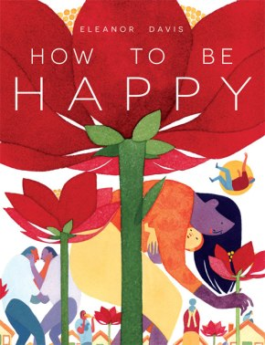 How to Be Happy, by EleanorDavis