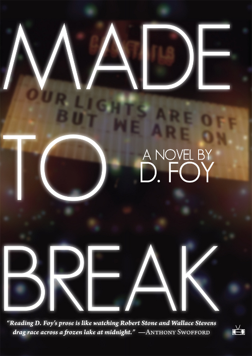 DFoy_MadeToBreak_Cover