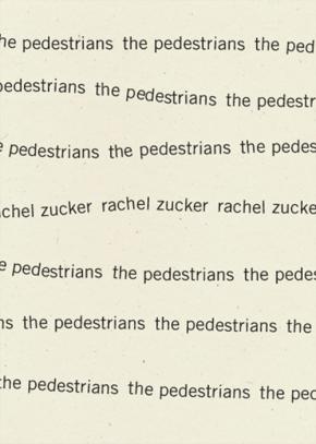 The Pedestrians, by RachelZucker