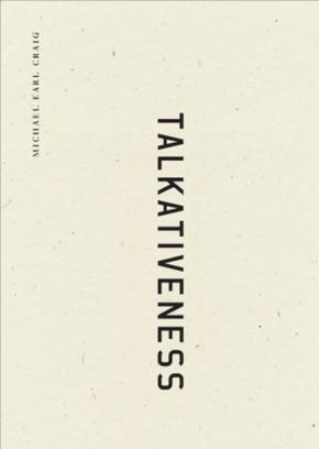 Talkativeness, by Michael EarlCraig