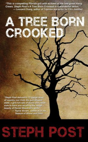 A Tree Born Crooked, by StephPost