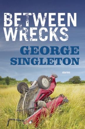 Between Wrecks, by GeorgeSingleton