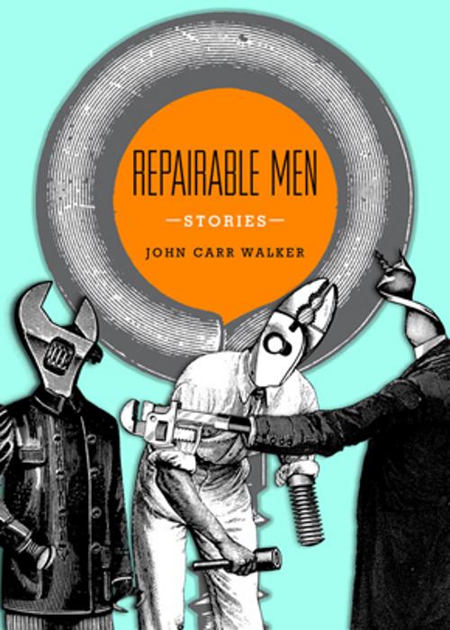1_REPAIRABLE-MEN-John-Carr-Walker