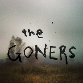 Something That Was Infinite: A Review of THE GONERS, by MarkGluth