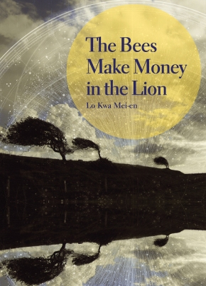 THE BEES MAKE MONEY IN THE LION by Lo Kwa Mei-en