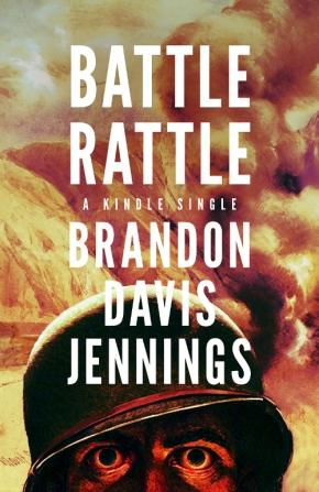 BATTLE RATTLE by Brandon DavisJennings