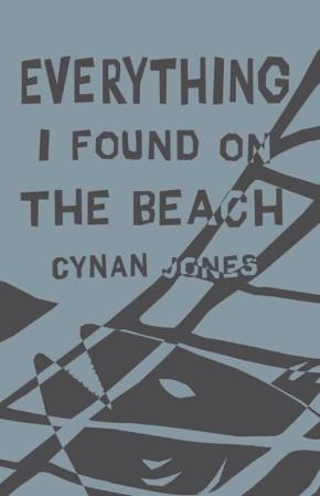 Cynan Jones' EVERYTHING I FOUND ON THEBEACH