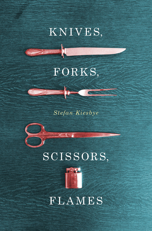 knives-forks-scissors-flames-stefan-kiesbye-cover