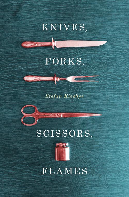knives-forks-scissors-flames-stefan-kiesbye-cover